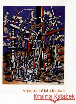 Varieties of Modernism Paul Wood 9780300102963