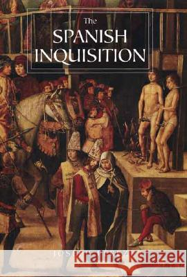 The Spanish Inquisition: A History Joseph Perez Janet Lloyd 9780300119824