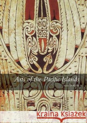 Arts of the Pacific Islands Anne D'Alleva 9780300164121