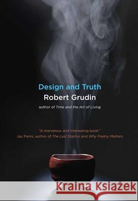 Design and Truth Robert Grudin 9780300171310