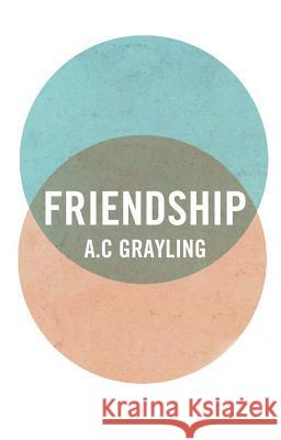 Friendship A C Grayling 9780300175356 0