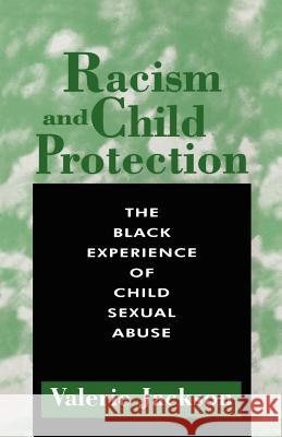 Racism and Child Protection Valerie Jackson 9780304332762