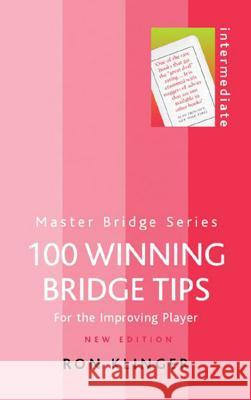 100 Winning Bridge Tips Ron Klinger 9780304365876