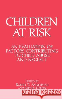 Children at Risk Paavo Salminen Robert T. Ammerman Michel Hersen 9780306434372