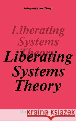 Liberating Systems Theory Robert L. Flood 9780306435928