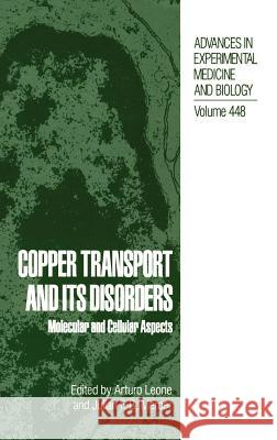 Copper Transport and Its Disorders Arturo Leone Julian F. Mercer 9780306460456