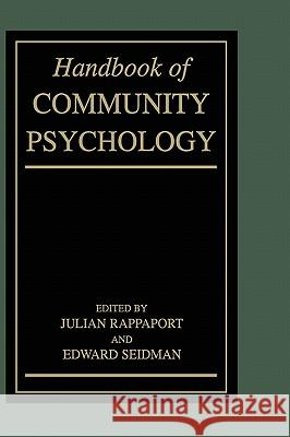 Handbook of Community Psychology Julian Rappaport Edward Seidman 9780306461606