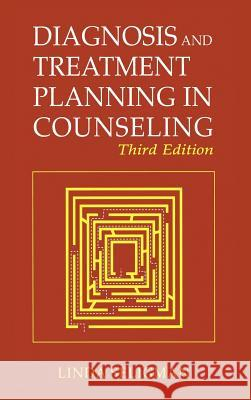 Diagnosis and Treatment Planning in Counseling Linda Seligman 9780306484728