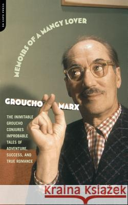 Memoirs of a Mangy Lover Groucho Marx Leo Hershfeld 9780306811043