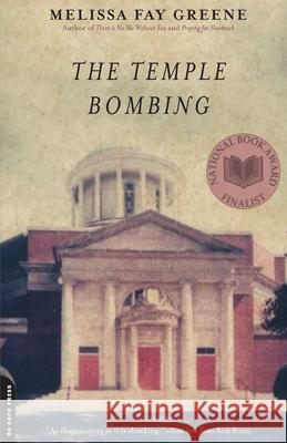 The Temple Bombing Melissa Fay Greene 9780306815188