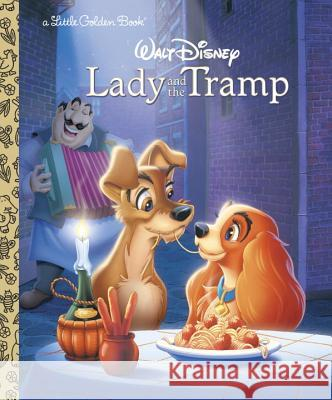 Lady and the Tramp Teddy Slater Bill Langley Ron Dias 9780307001139 Golden Books