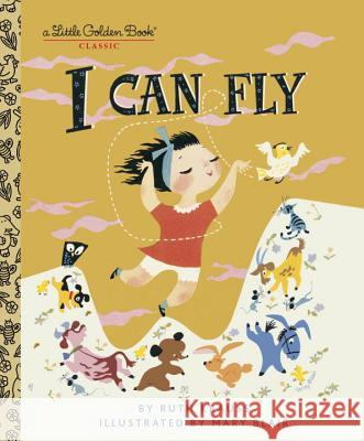 I Can Fly Ruth Krauss Mary Blair 9780307001467