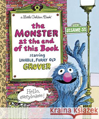 The Monster at the End of This Book (Sesame Book) Jon Stone Sesame Street                            Michael Smollin 9780307010858