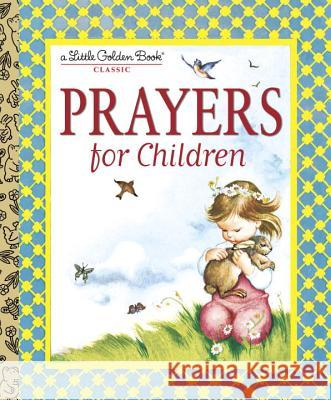 Prayers for Children Golden Books                             Eloise Wilkin 9780307021069
