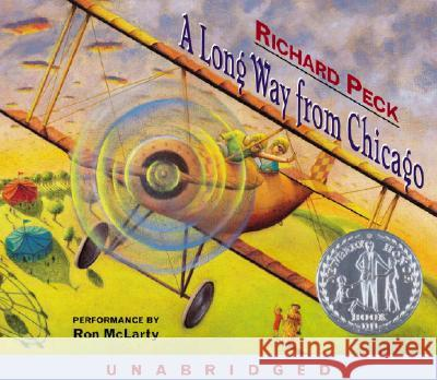 A Long Way from Chicago: A Novel in Stories - audiobook Richard Peck Ron McLarty 9780307243201
