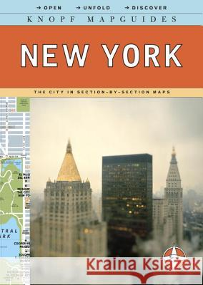 Knopf Mapguides: New York: The City in Section-By-Section Maps Knopf Guides 9780307263896