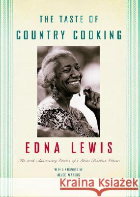 The Taste of Country Cooking Edna Lewis 9780307265609