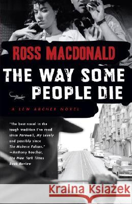 The Way Some People Die Ross MacDonald 9780307278982