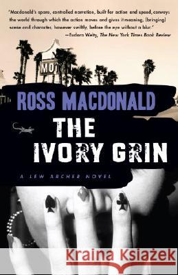 The Ivory Grin Ross MacDonald 9780307278999
