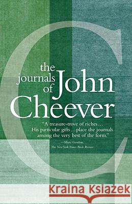 The Journals of John Cheever John Cheever Robert Gottlieb 9780307387257