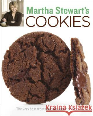 Martha Stewart's Cookies: The Very Best Treats to Bake and to Share Martha Stewart Living Magazine 9780307394545