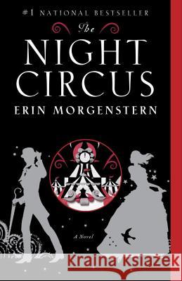 The Night Circus Erin Morgenstern 9780307744432