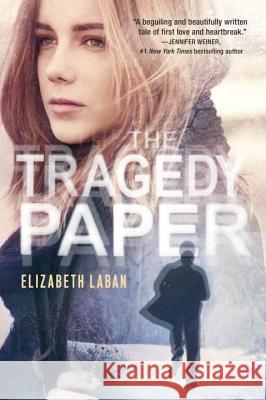 The Tragedy Paper Elizabeth LaBan 9780307930484