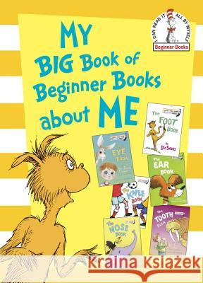 My Big Book of Beginner Books about Me Dr Seuss                                 Joe Mathieu Perkins Al 9780307931832