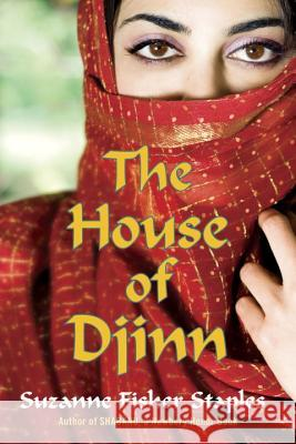 The House of Djinn Suzanne Fisher Staples 9780307976420 Ember