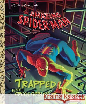 Trapped by the Green Goblin! (Marvel: Spider-Man) Frank Berrios Andrea Cagol Francesco Legramandi 9780307976550