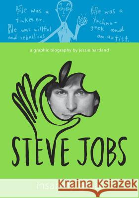 Steve Jobs: Insanely Great Jessie Hartland 9780307982957