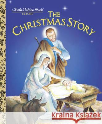 LGB The Christmas Story Jane Werner Eloise Burns Wilkin 9780307989130