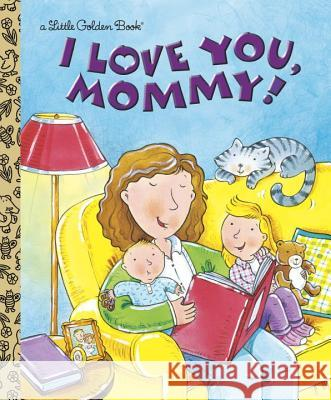 I Love You, Mommy Edie Evans Rusty Fletcher 9780307995070