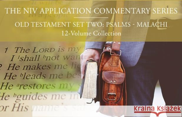 The NIV Application Commentary, Old Testament Set Two: Psalms-Malachi, 12-Volume Collection Gerald H. Wilson W. Dennis Tucke Jamie A. Grant 9780310118251