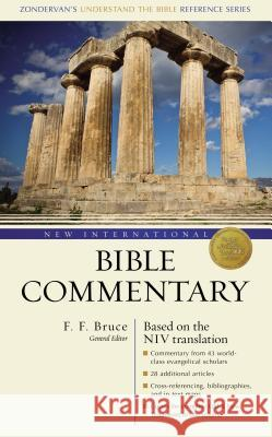 New International Bible Commentary: With the New International Version Frederick Fyvie Bruce Gleason L. Archer J. D. Douglas 9780310220206