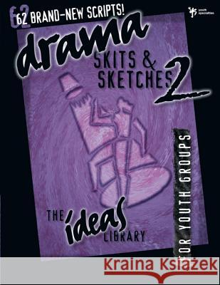 Drama, Skits, and Sketches 2 Youth Specialties                        Youth Specialties 9780310220275