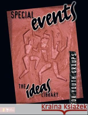 Special Events Zondervan Publishing                     Youth Specialties                        Youth Specialties 9780310220404