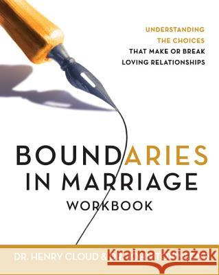 Boundaries in Marriage Workbook Henry Cloud John Townsend John Sims Townsend 9780310228752 Zondervan Publishing Company