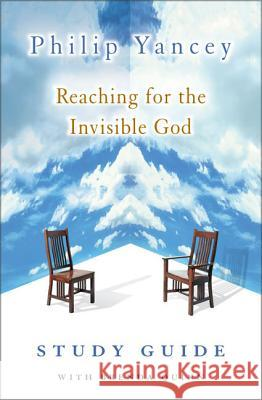 Reaching for the Invisible God Study Guide Philip Yancey Brenda Quinn 9780310240570