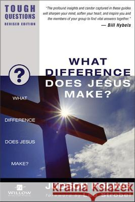 What Difference Does Jesus Make? Garry Poole Judson Poling Debra Poling 9780310245032