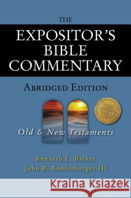 The Expositor's Bible Commentary - Abridged Edition: Two-Volume Set Kenneth L. Barker John R. Kohlenberge Richard Polcyn 9780310255192