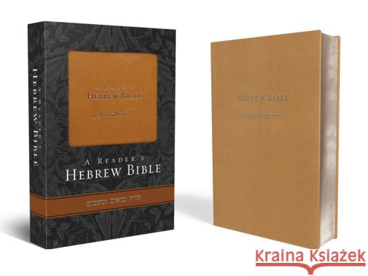 Reader's Hebrew Bible-FL A. Philip Brow Bryan W. Smith 9780310269748