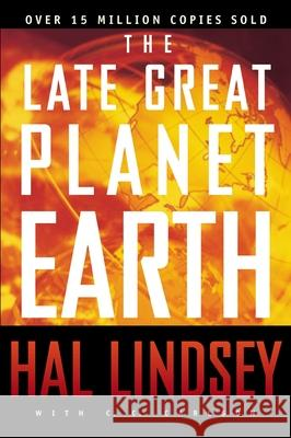 The Late Great Planet Earth Hal Lindsey Carole C. Carlson 9780310277712