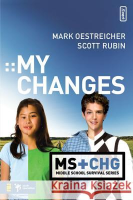 My Changes Mark Oestreicher Scott Rubin 9780310278832
