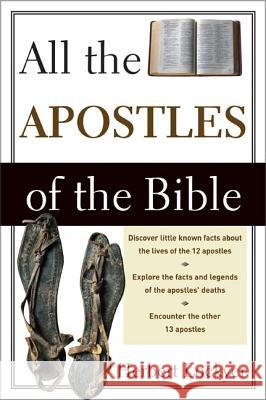 All the Apostles of the Bible Herbert Lockyer 9780310280118