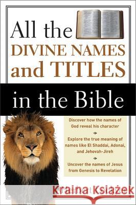 All the Divine Names and Titles in the Bible Herbert Lockyer 9780310280415