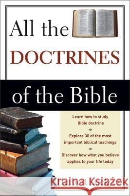 All the Doctrines of the Bible Herbert Lockyer 9780310280514
