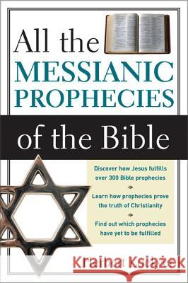 All the Messianic Prophecies of the Bible Herbert Lockyer 9780310280910