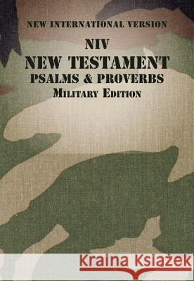 NIV, New Testament with Psalms and Proverbs, Military Edition, Paperback Zondervan Bibles 9780310446156