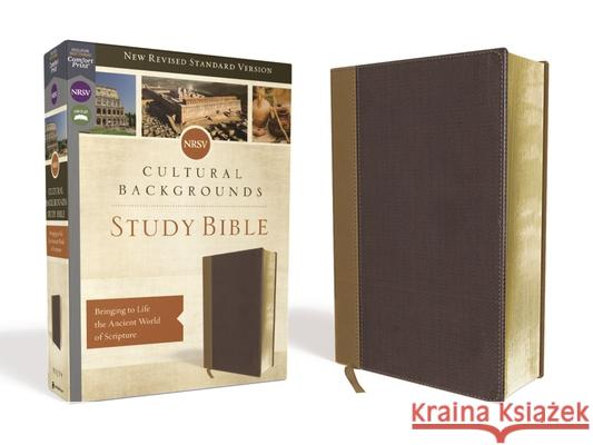 Nrsv, Cultural Backgrounds Study Bible, Leathersoft, Tan/Brown, Comfort Print: Bringing to Life the Ancient World of Scripture Craig S. Keener John H. Walton 9780310452690